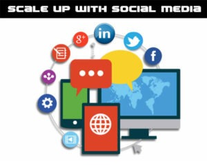 Scale up with social media
